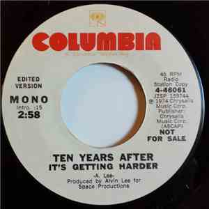 Ten Years After - It's Getting Harder mp3 download