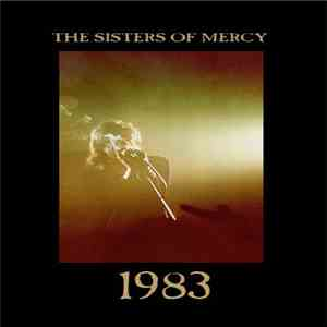 The Sisters Of Mercy - 1983 mp3 download