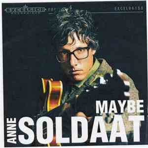 Anne Soldaat - Maybe mp3 download