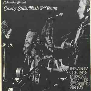 Crosby, Stills, Nash & Young - Celebration Record mp3 download