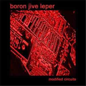 boron jive leper - Modified Circuits mp3 download