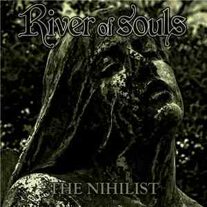 River Of Souls - The Nihilist mp3 download
