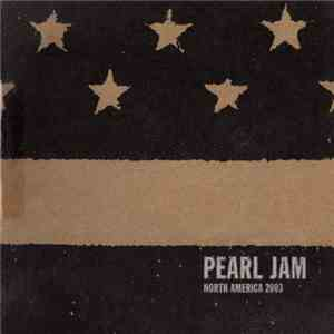 Pearl Jam - San Antonio, TX - April 5th 2003 mp3 download