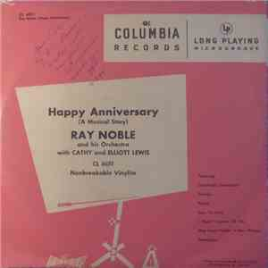 Ray Noble And His Orchestra With Cathy Lewis And Elliott Lewis - Happy Anniversary mp3 download