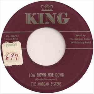 The Morgan Sisters - Low Down Hoe Down download mp3