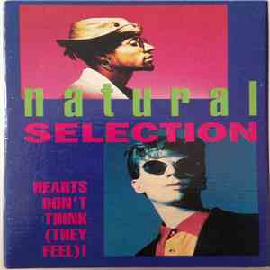 Natural Selection - Heart's Don't Think They Feel mp3 download