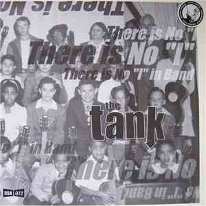 "The Tank - There Is No ""I"" In Band mp3 download"