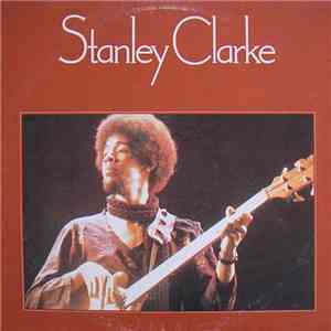 Stanley Clarke - Stanley Clarke mp3 download