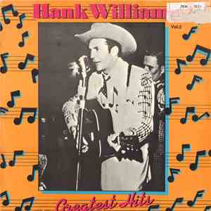 Hank Williams - Greatest Hits Vol. 2 mp3 download