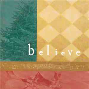 Various - Believe - A Collection Of Holiday Music download mp3