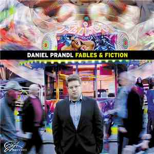 Daniel Prandl - Fables & Fiction download mp3