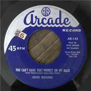 Jesse Rogers - You Can't Hang That Monkey On My Back / Jukebox Cannonball mp3 download