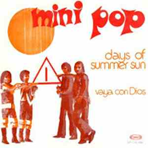 Mini Pop - Days Of Summer Sun / Vaya Con Dios mp3 download