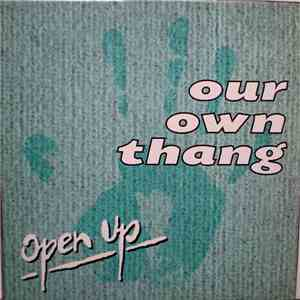 Our Own Thang - Open Up mp3 download