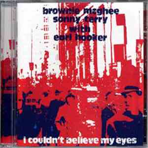 Brownie McGhee And Sonny Terry With Earl Hooker - I Couldn't Believe My Eyes mp3 download
