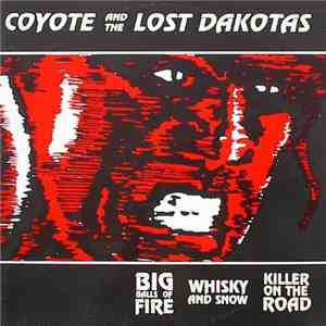 Coyote And The Lost Dakotas - Killer On The Road mp3 download