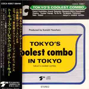 Tokyo's Coolest Combo - Tokyo's Coolest Combo In Tokyo mp3 download