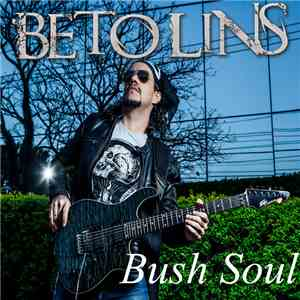 Beto Lins - Bush Soul mp3 download