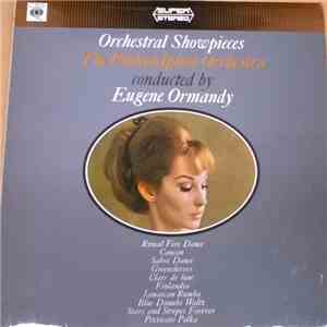 The Philadelphia Orchestra Conducted By Eugene Ormandy - Orchestral Showpieces download mp3