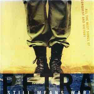 Petra  - Still Means War! (All The Best Songs Of Conquest And Victory) mp3 download
