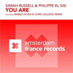Sarah Russell  & Philippe El Sisi - You Are mp3 download