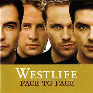 Westlife - Face To Face mp3 download