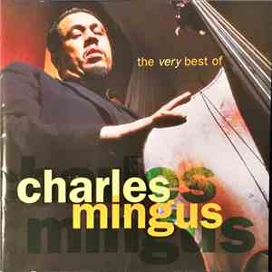 Charles Mingus - The Very Best Of Charles Mingus: The Atlantic Years mp3 download