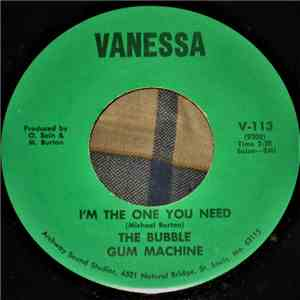 The Bubble Gum Machine  - I'm The One You Need / I Wanna Be A Man mp3 download