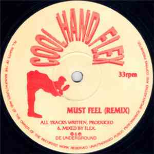 Cool Hand Flex - Must Feel (Remix) mp3 download