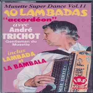 André Trichot - 10 Lambadas Accordéon mp3 download