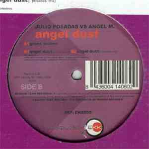 Julio Posadas vs. Angel M. - Angel Dust mp3 download