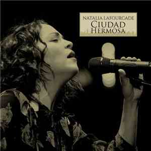 Natalia Lafourcade - Ciudad Hermosa mp3 download