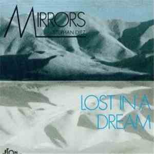 Stephan Diez / Mirrors  - Lost In A Dream mp3 download