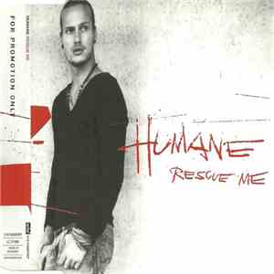 Humane - Rescue Me mp3 download