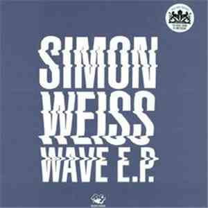 Simon Weiss  - Wave EP mp3 download