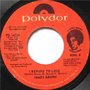 James Brown - I Refuse To Lose / Home Again mp3 download