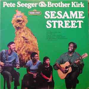 Pete Seeger & Brother Kirk - Visit Sesame Street mp3 download